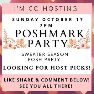 LOOKING FOR HOST PICKS! CO HOSTING A POSH PARTY! 🍂